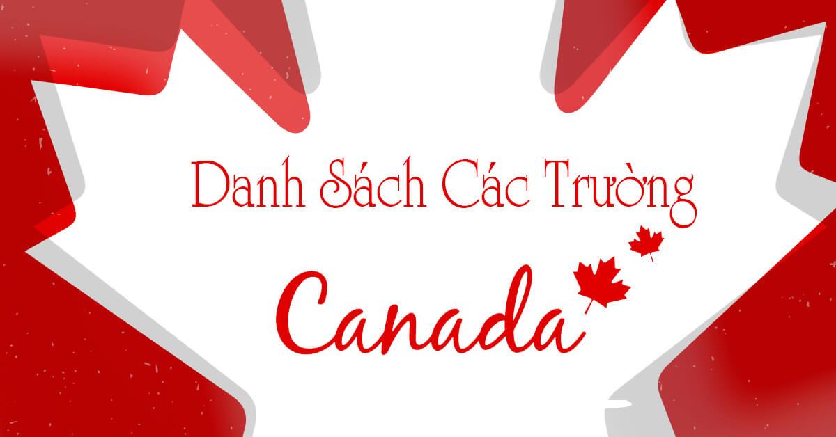 Các Trường Đại Học - Cao Đẳng - THPT Ở Canada