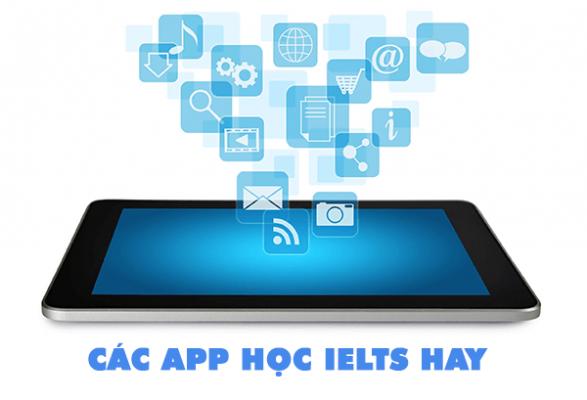 cac app hoc ielts hay 587x400 - CÁC APP HỌC IELTS HAY