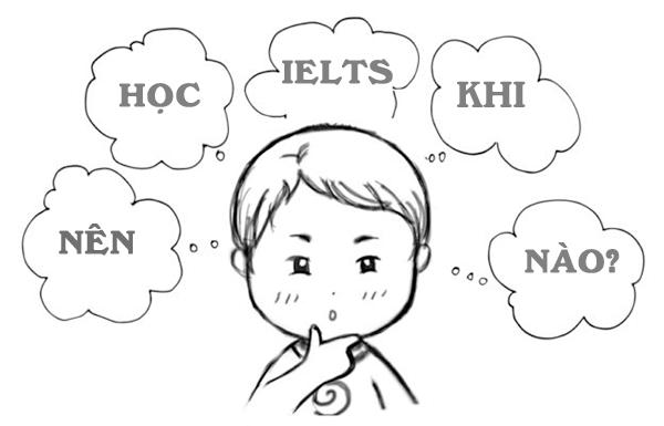 nen hoc ielts tu khi nao - Nên học IELTS từ khi nào?