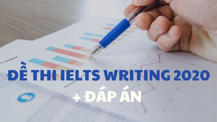 de-thi-ielts-writing-2020