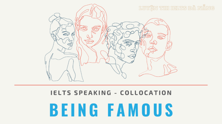 collocation-chu-de-being-famous