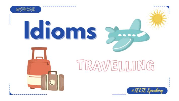 collocation-idiom-chu-de-travelling-1