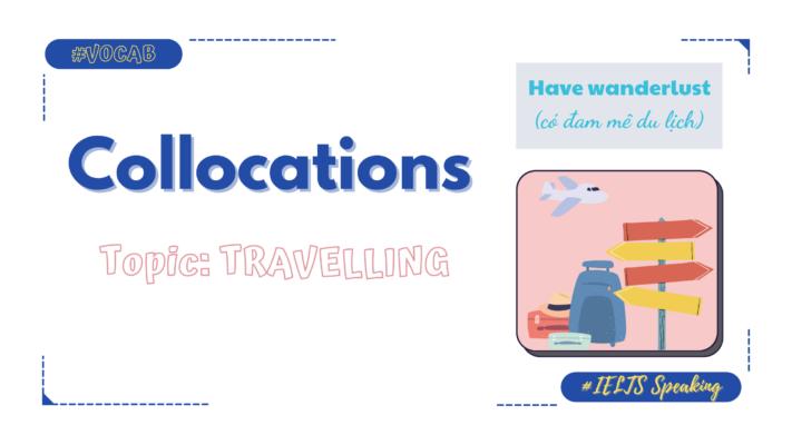 collocation-idiom-chu-de-travelling-2