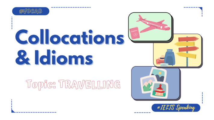 collocation-idiom-chu-de-travelling