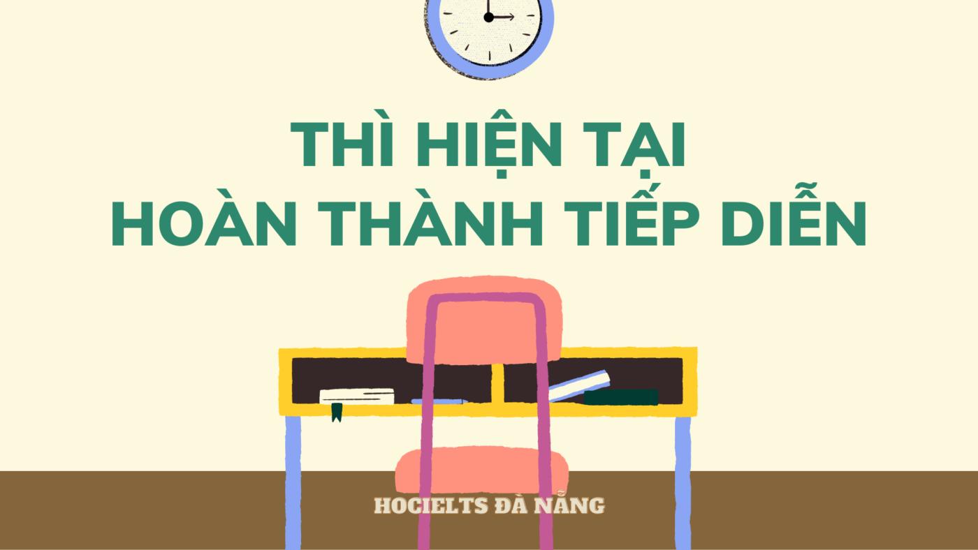 thi-hien-tai-hoan-thanh-tiep-dien