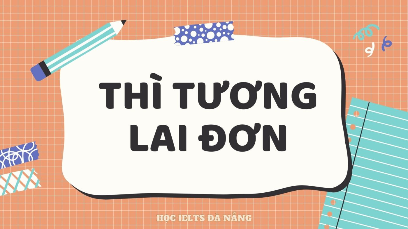 thi-tuong-lai-don-simple-future
