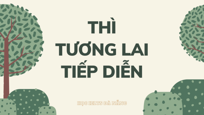 tong-hop-thi-tuong-lai-tiep-dien